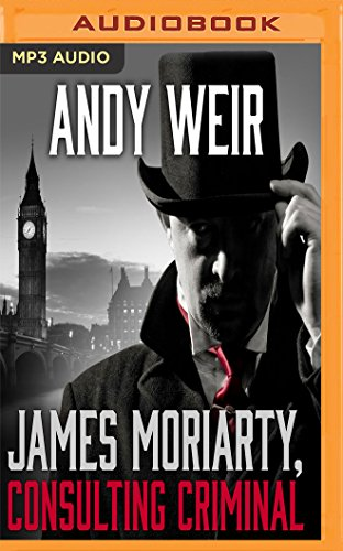 Book cover from James Moriarty, Consulting Criminal by Andy Weir