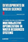 Multiobjective Optimization in Water Resources Systems, Y. Haimes, 0444413138