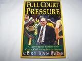 Full Court Pressure, Curt Sampson, 0385476329