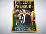 Full Court Pressure: A Tumultuous Season With Coach Karl and the Seattle Sonics
