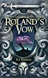 Roland's Vow: (Book II Heirs of Vanity Series) (Heirs Vanity 2)