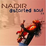 Distorted Soul 2.0 [Explicit] by Nadir (2004-08-03)