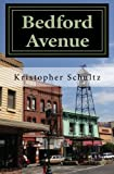 Bedford Avenue: Incidents in a Small Town