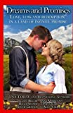 img - for Dreams and Promises: Love, Loss and Redemption in a Land of Infinite Promise book / textbook / text book
