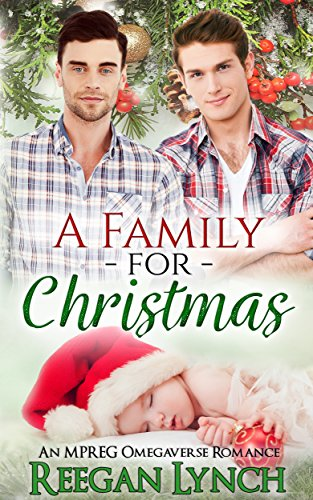A Family for Christmas: An MPREG Omegaverse Romance