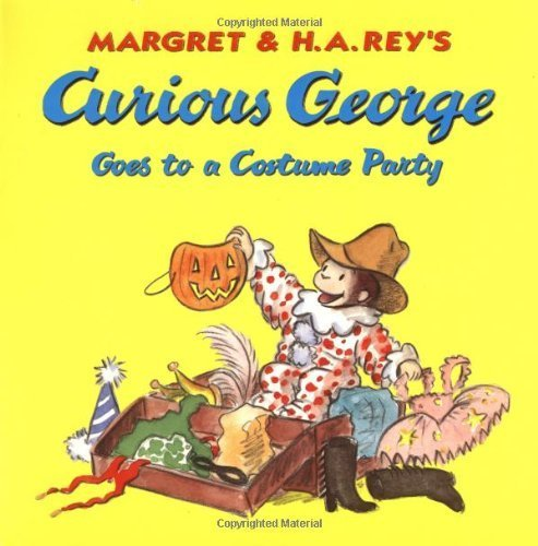 Curious George Goes to a Costume Party by Margret Rey (2001) Paperback