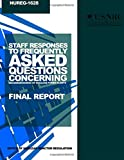 Staff Responses to Frequently Asked Questions Concerning Decommissioning of Nuclear Power Plants, U. S. Nuclear Commission, 1499650981