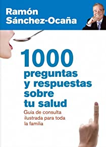 1000 preguntas y respuestas sobre tu salud par Sánchez-Ocaña