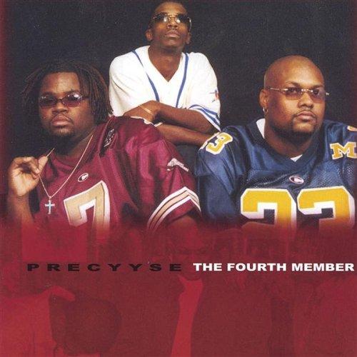 Fourth Member by Precyyse