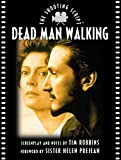 Dead Man Walking (Shooting Script)