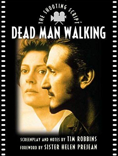Dead Man Walking (Shooting Script)