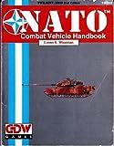 NATO Combat Vehicle Handbook, Loren K. Wiseman, 1558780777