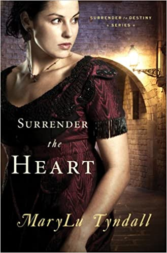 Surrender the Heart (Surrender to Destiny Book 1)