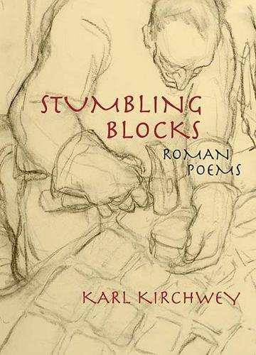 Stumbling Blocks: Roman Poems by Triquarterly