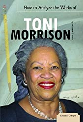 How to Analyze the Works of Toni Morrison (Essential Critiques) by Maurene J. Hinds (2012-08-03)