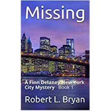 Missing: A Finn Delaney New York City Mystery Book 1