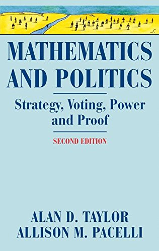 Mathematics and Politics: Strategy, Voting, Power, and Proof PDF