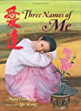 img - for Three Names of Me book / textbook / text book