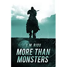 More Than Monsters (The Sword that Forged a Man Book 1)
