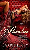 Front cover for the book Flawless by Carrie Lofty