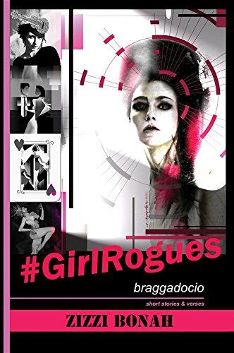 #GirlRogues: Braggadocio ()