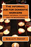 The Informal Job for Domestic Workers, Shejuti Hayat, 1495902404