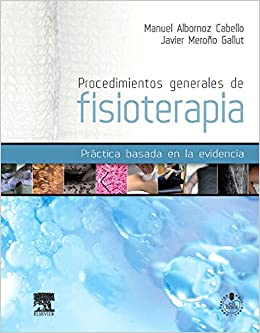 Procedimientos Generales De Fisioterapia por Manuel Albornoz Cabello epub