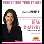 Money 911: Protecting Your Family | Jean Chatzky