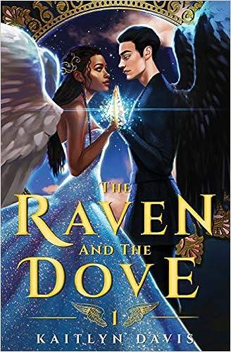 Amazon.com: The Raven and the Dove (9781087812625): Davis, Kaitlyn ...