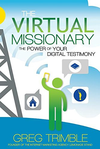 The Virtual Missionary: The Power of Your Digital Testimony cover