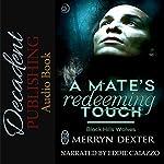A Mate's Redeeming Touch: Black Hills Wolves | Merryn Dexter