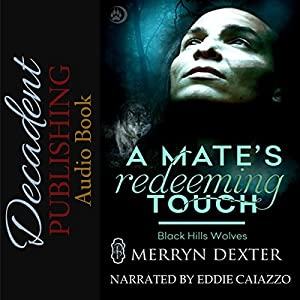 A Mate's Redeeming Touch Audiobook