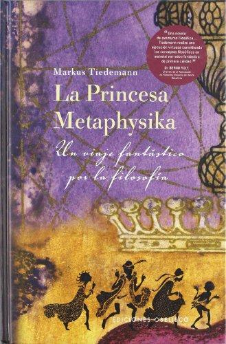 Descargar Libro La Princesa Metaphísica Markus Tiedemann