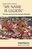 img - for My Name is Legion: The Story and Soul of the Gerasene Demoniac (Interfaces series) book / textbook / text book