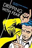 Dripping With Fear 5: The Steve Ditko Archives