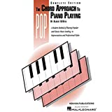 Chord Approach to Pop Piano Playing (Complete): Piano Technique