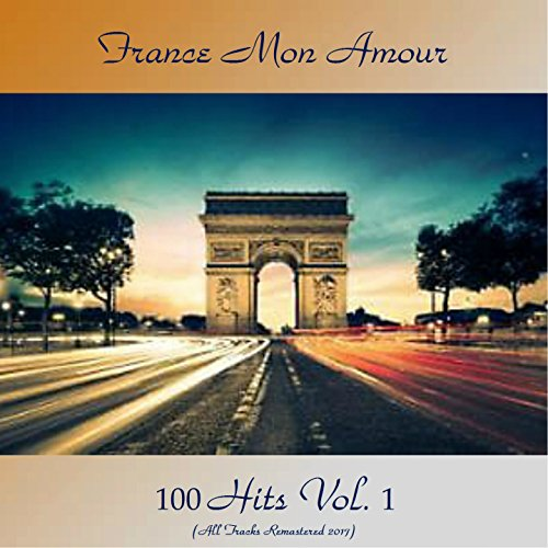 France Mon Amour 100 Hits Vol....