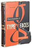 img - for ENCYCLOPAEDIA OF TYPE FACES book / textbook / text book
