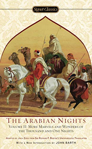 The Arabian Nights, Volume II: More Marvels and Wonders of the Thousand and One Nights