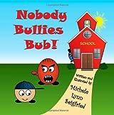 Nobody Bullies Bub (Bub & Guy)