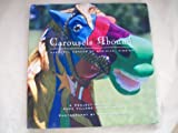 Carousels Abound, Wayne Rawson, 1893062414