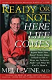 Ready or Not, Here Life Comes, Mel Levine, 0743262247
