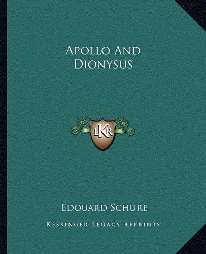Read Online Apollo And Dionysus PDF