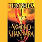 The Sword of Shannara: The Shannara Series, Book 1 | Terry Brooks