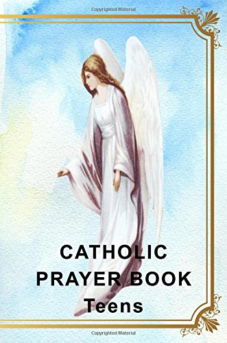 Catholic Prayer Book Teens: Blank Prayer Journal, 6 x 9, 108 Lined Pages