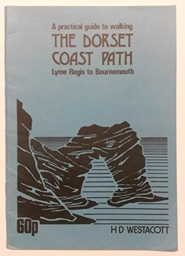 - Practical Guide to Walking the Dorset Coast Path: Lyme Regis to Bournemouth