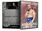Breaking the Silence - Michael Elgin Interview DVD-R