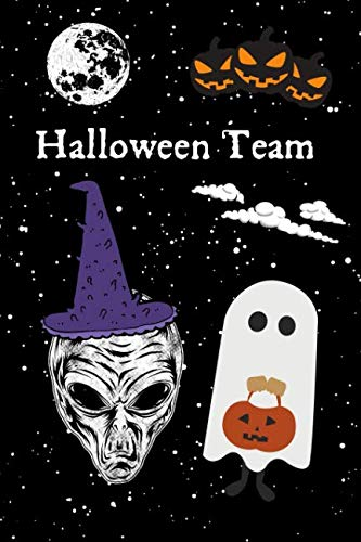 Halloween Team: A Blank Lined Journal For The Halloween Team]()
