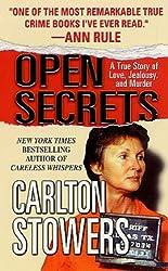 Open Secrets: A True Story of Love, Jealousy, and Murder