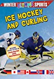 Ice Hockey and Curling, Robin Johnson, 0778740420